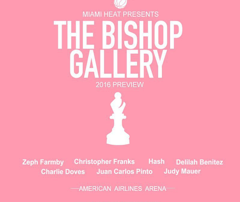 The Miami Heat Presents – The Bishop Gallery
